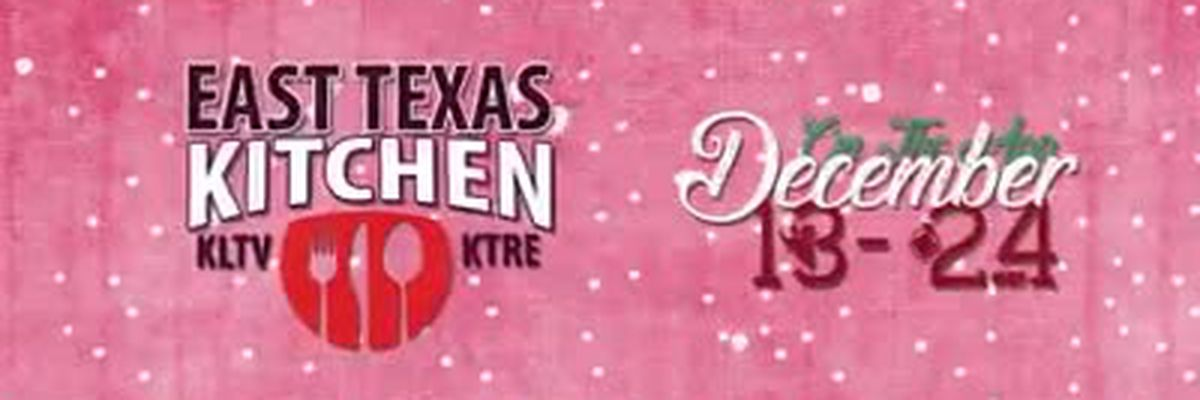 VIDEO: 12 Days of Christmas with East Texas Kitchen