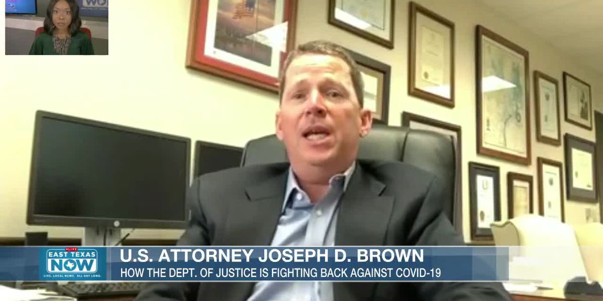 EAST TEXAS NOW: U.S. Attorney talks about cracking down on COVID-19 crimes