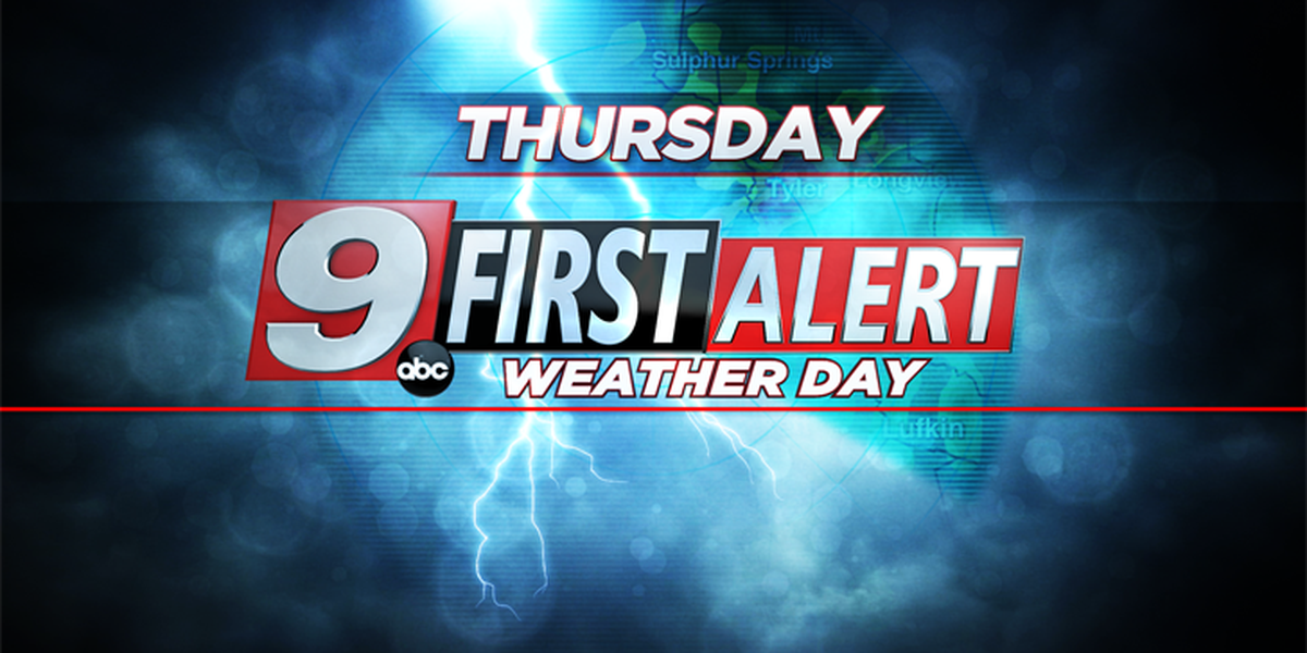 A First Alert Weather Day on the menu for Thursday evening