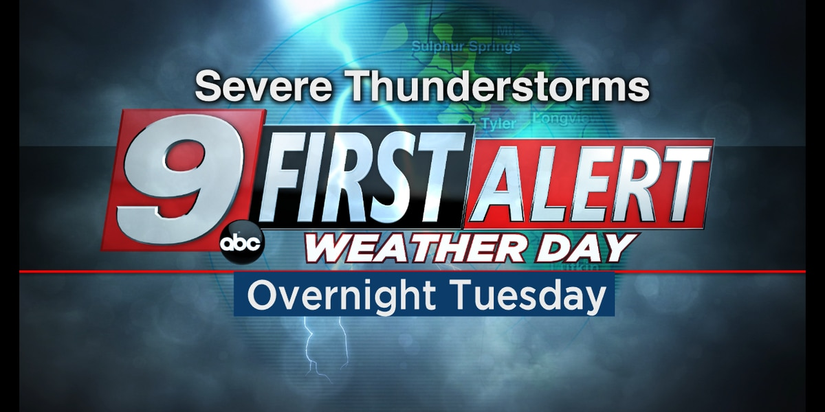 First Alert Weather Day declared for late Tuesday - early Wednesday