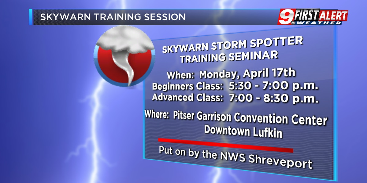 The NWS to hold SKYWARN training sessions in Lufkin tonight