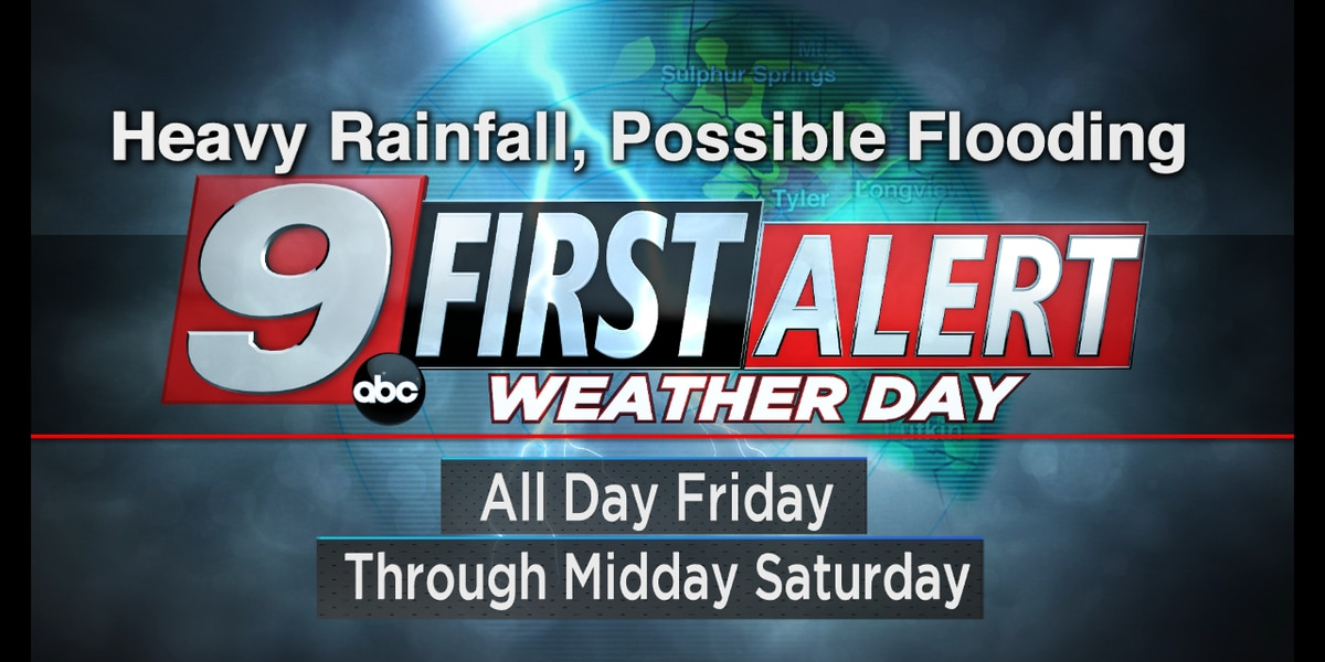 FAWD: First Alert Weather day scheduled for Friday through midday Saturday morning
