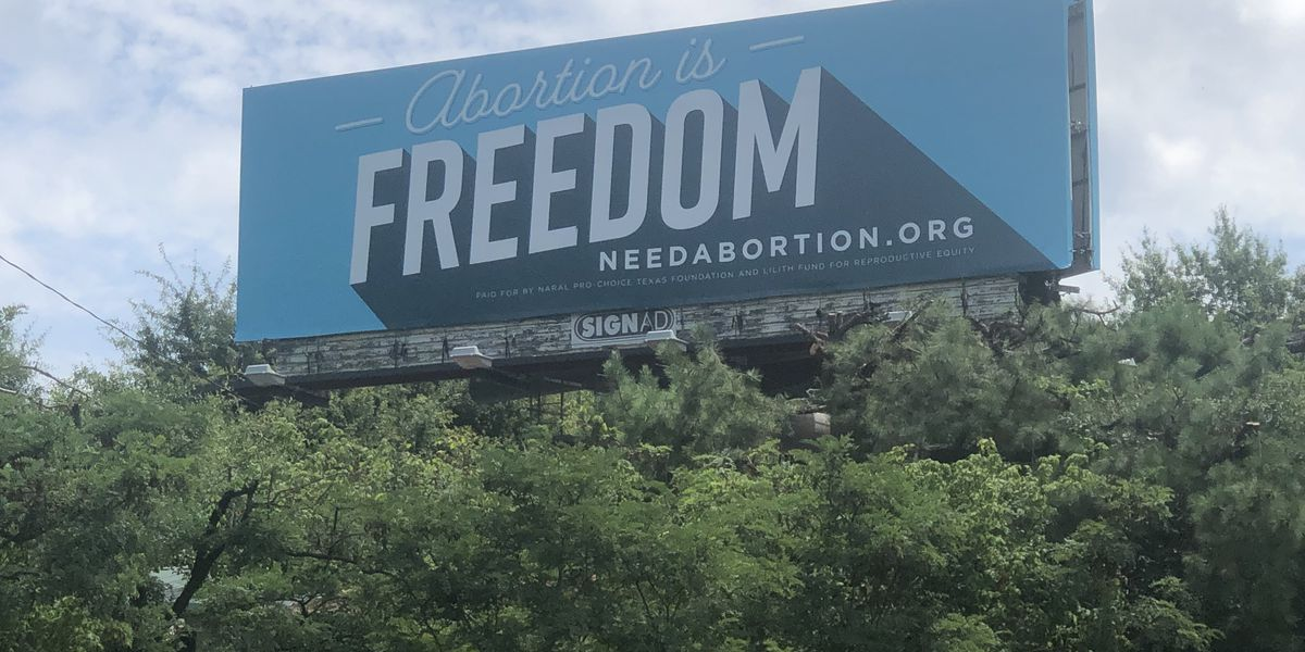 'Abortion is Freedom' billboards cause controversy in Waskom, city declared the act illegal