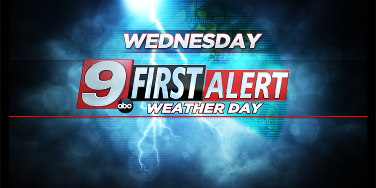 First Alert: Heavy rain on the menu for Wednesday