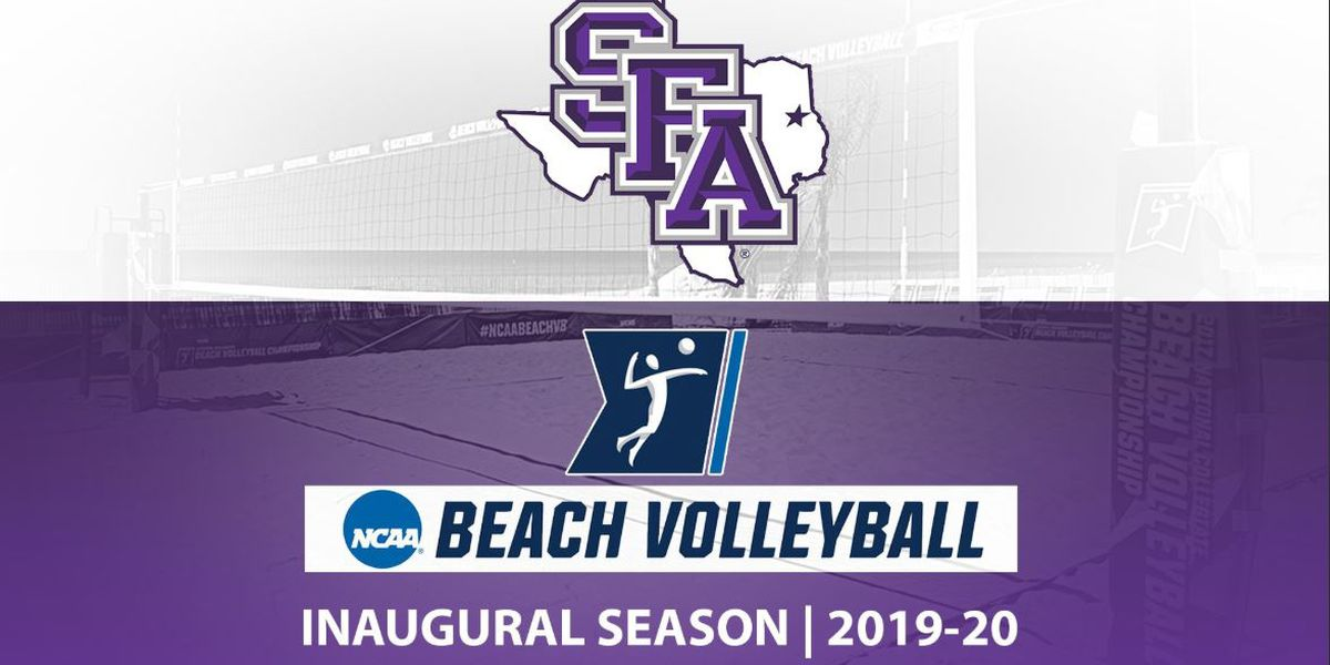 SFA to make beach volleyball its latest NCAA sport