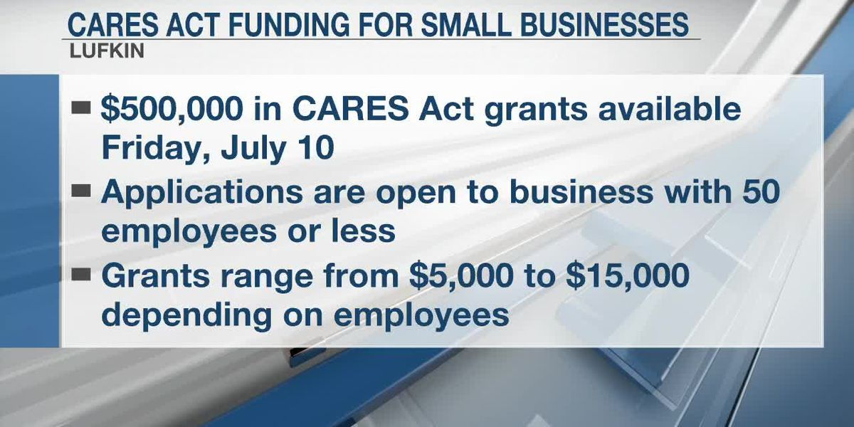 CARES Act grants available to Lufkin small businesses beginning July 10