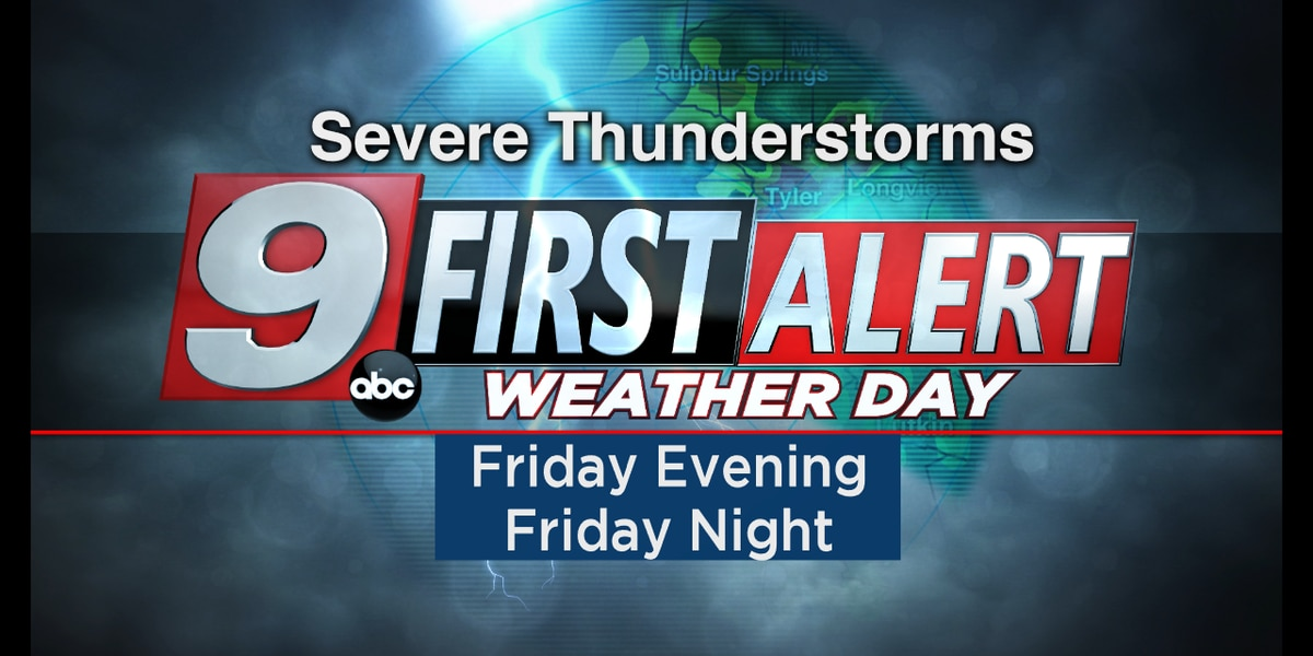 Strong damaging winds, large hail possible for East Texas Friday