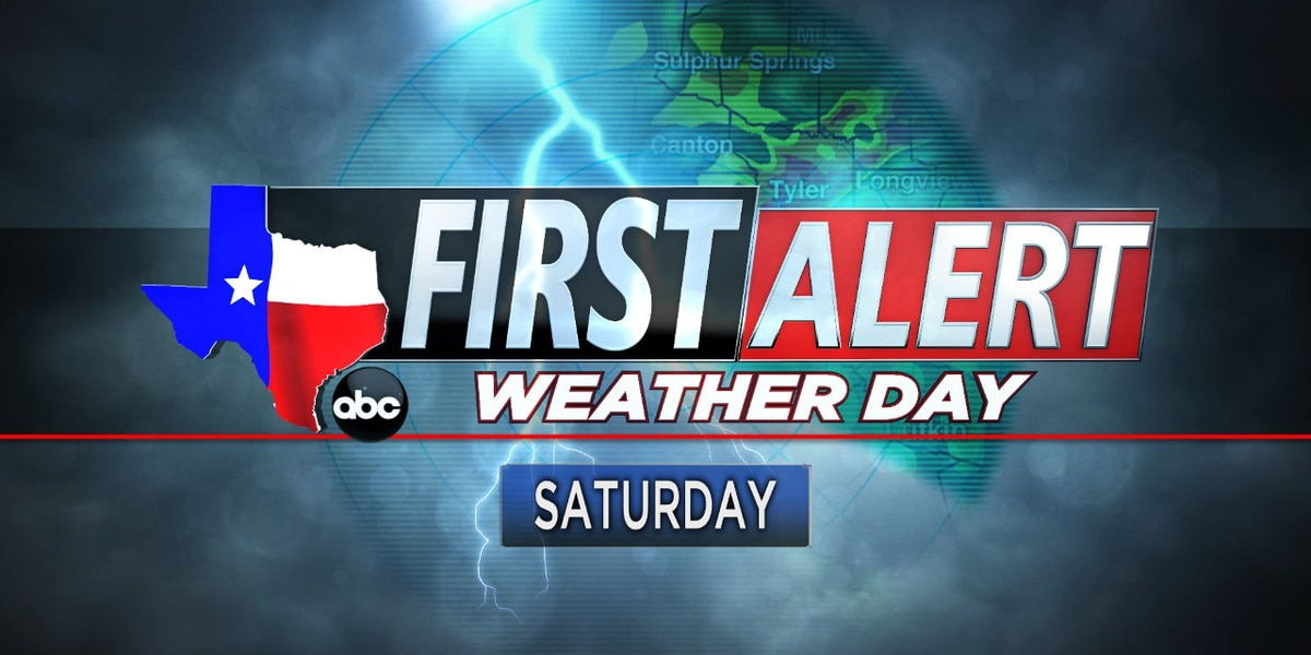 First Alert Weather Day declared for Saturday