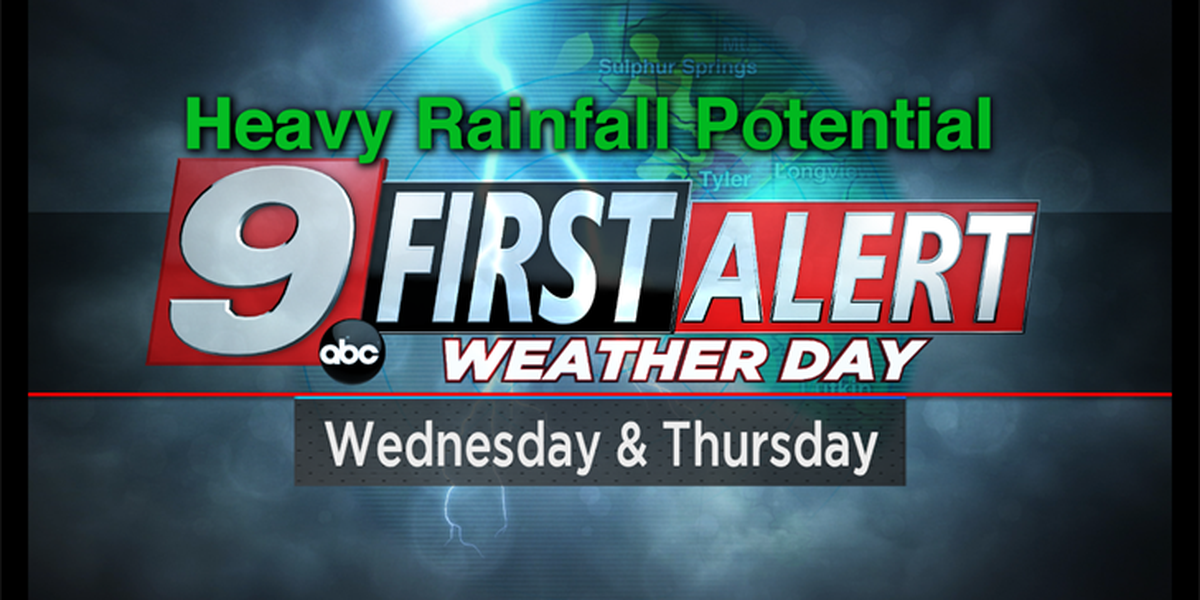 First Alert: Prepare for heavy rainfall the next couple of days