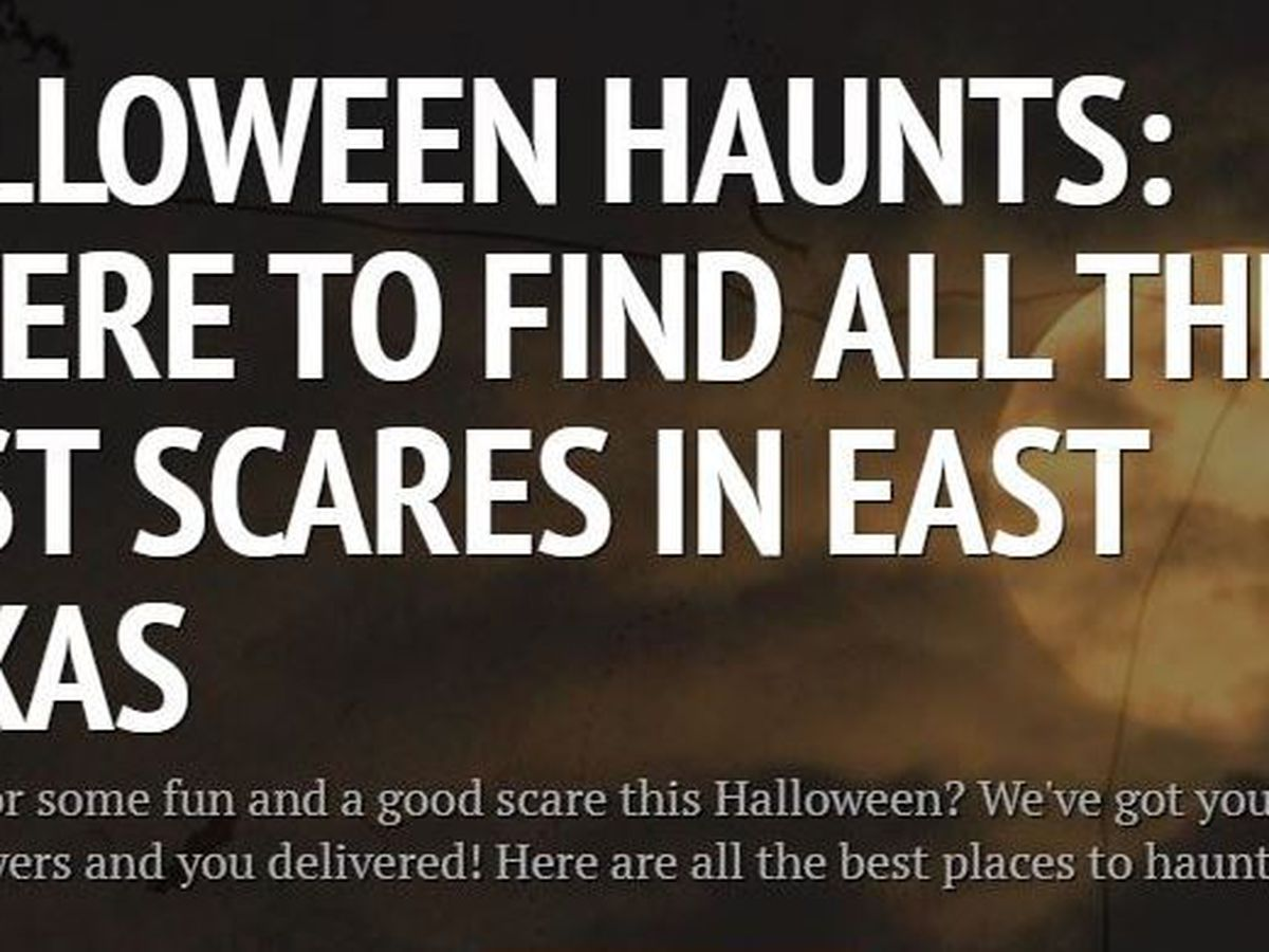 INTERACTIVE MAP: Here's where to find the best scares in East Texas this Halloween