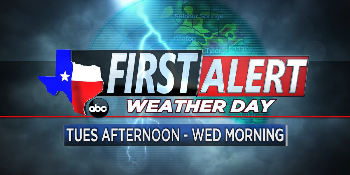 First Alert Weather Day issued for Tuesday Afternoon - Wednesday Morning