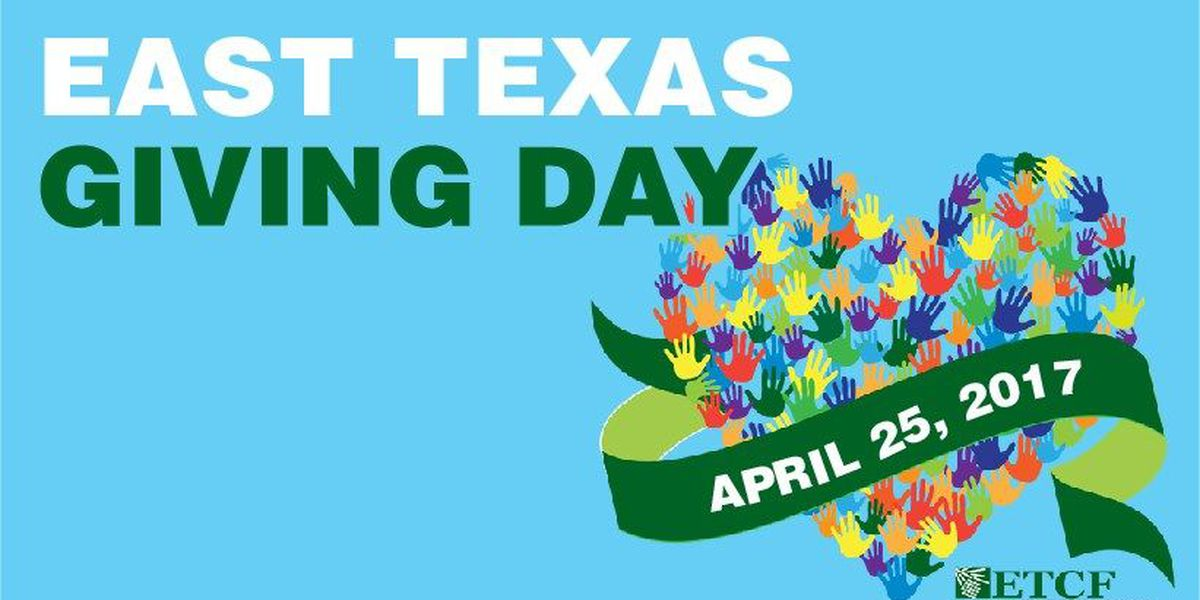 Tuesday is East Texas Giving Day